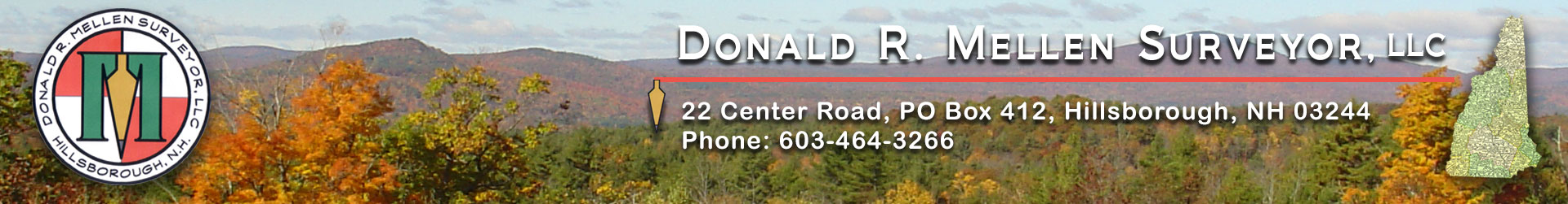Donald R. Mellen Surveyor, LLC. 22 Center Road, PO Box 412, Hillsborough, New Hampshire, 03244